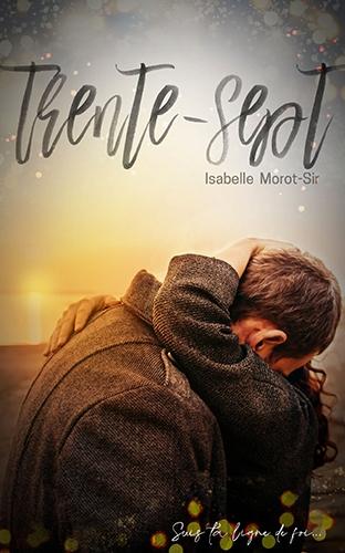 Trente-sept, livre d'Isabelle Morot-Sir